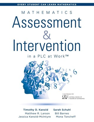 Mathematics Assessment and Intervention in a PLC at Work(TM)