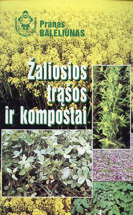 Žaliosios trąšos ir kompostai