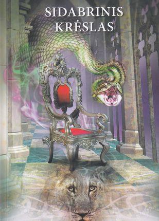 """Sidabrinis krėslas. Ciklo """"Narnijos kronikos"""" 6-oji knyga"""