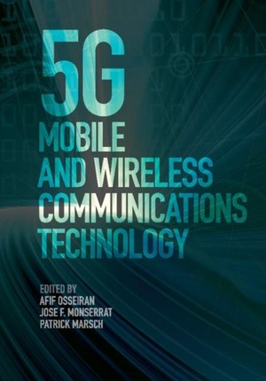 5G Mobile and Wireless Communications Technology
