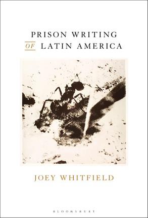 Prison Writing of Latin America