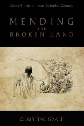Mending the Broken Land