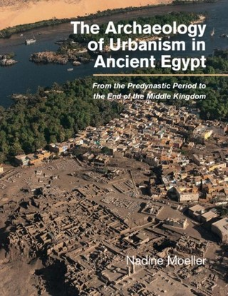 Archaeology of Urbanism in Ancient Egypt