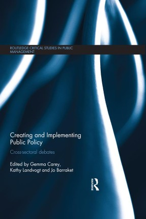 Creating and Implementing Public Policy