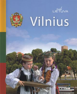 Vilnius. Su meile Lietuva