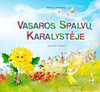 Vasaros spalvų karalystėje. Muzikinė pasaka (su CD)