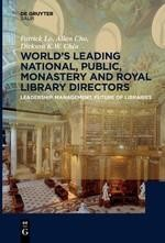 World´s Leading National, Public, Monastery and Royal Library Directors