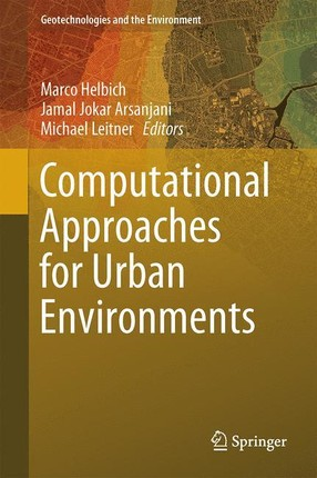 Computational Approaches for Urban Environments