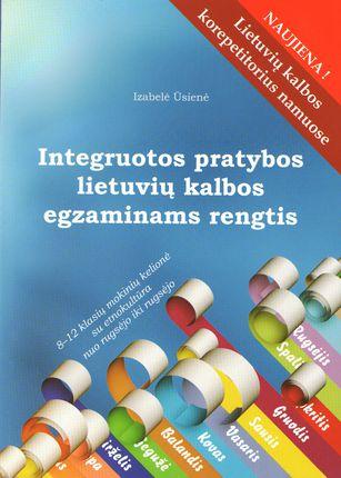 Integruotos pratybos lietuvių kalbos egzaminams rengtis