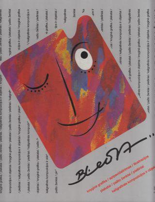 Knyginė grafika: apipavidalinimas, iliustracijos, plakatai, pašto ženklai, piešiniai, kaligrafinės kompozicijos ir objektai