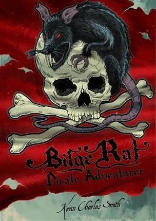 Bilge Rat - Pirate Adventurer: Remarkable Rascal