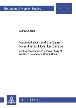 Reconciliation and the Search for a Shared Moral Landscape