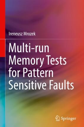 Multi-run Memory Tests for Pattern Sensitive Faults