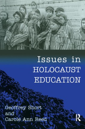 Issues in Holocaust Education