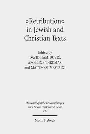 """Retribution"" in Jewish and Christian Texts"