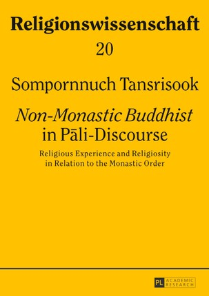 Non-Monastic Buddhist in Pali-Discourse