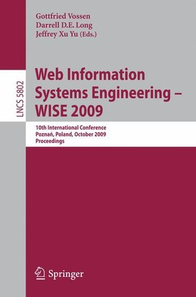 Web Information Systems Engineering - WISE 2009