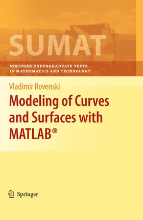 Modeling of Curves and Surfaces with MATLAB®