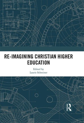 Re-Imagining Christian Higher Education