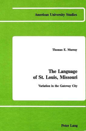 The Language of St. Louis, Missouri
