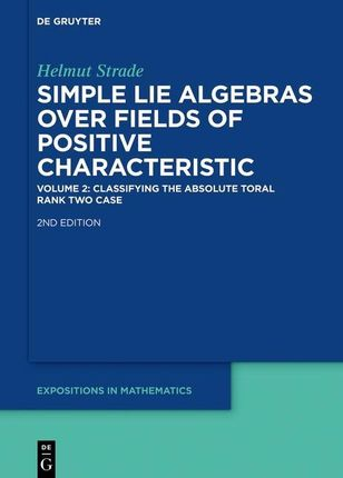 Simple Lie Algebras over Fields of Positive Characteristic 02.Classifying the Absolute Toral Rank Two Case