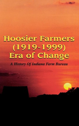 Hoosier Farmers - Indiana Farm Bureau