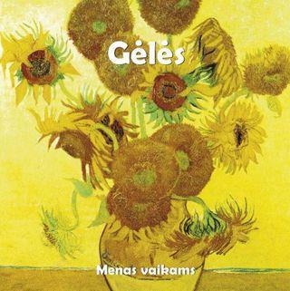 Gėlės. Menas vaikams (5 dėlionės)
