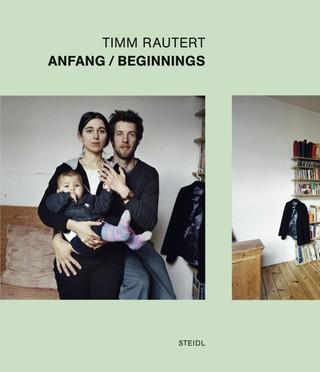 Timm Rautert: Anfang/Beginnings