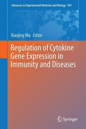 Regulation of Cytokine Gene Expression in Immunity and Diseases