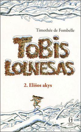 Tobis Lolnesas. Elišos akys