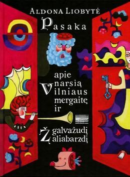 Pasaka apie narsią Vilniaus mergaitę ir galvažudį Žaliabarzdį