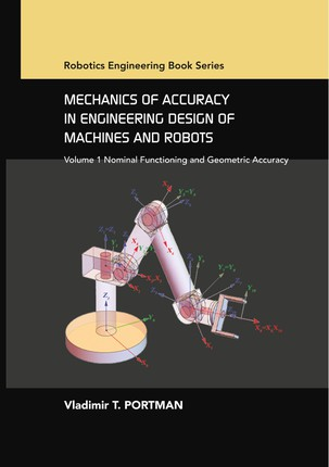 Mechanics of Accuracy in Engineering Design of Machines and Robots