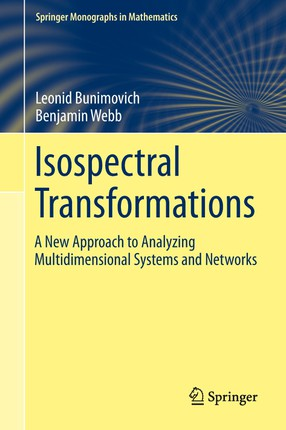 Isospectral Transformations: A New Approach to Analyzing Multidimensional Systems and Networks