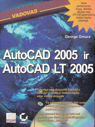 AutoCAD 2005 ir AutoCAD LT vadovas