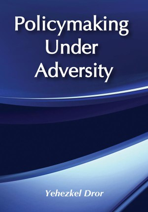 Policymaking under Adversity