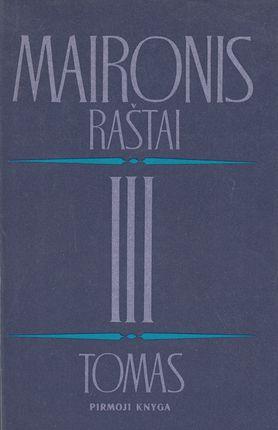 Maironis. Raštai III tomas (1 knyga)