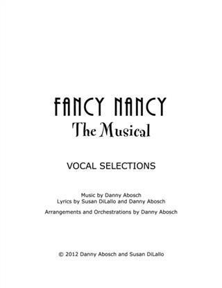 Fancy Nancy the Musical - Vocal Selections