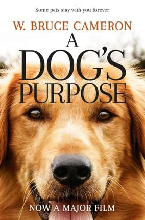 A Dog's Purpose. Film Tie-In