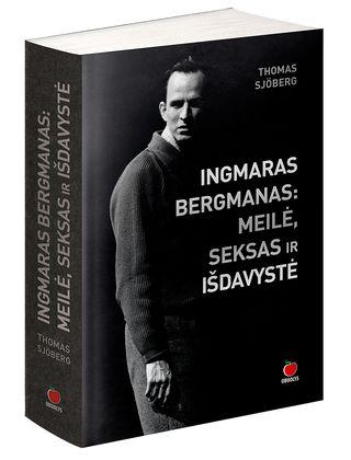 INGMARAS BERGMANAS: MEILĖ, SEKSAS IR IŠDAVYSTĖ. Intymios gyvenimo detalės ir atskleistos paslaptys - tai, ko dar nežinojote apie švedų kino legendą