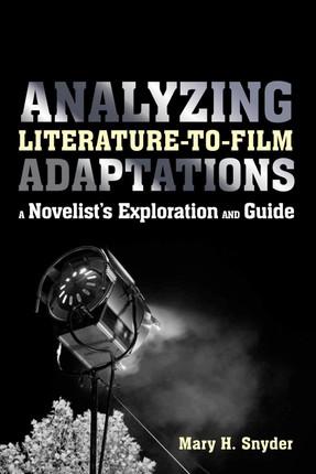 Analyzing Literature-to-Film Adaptations