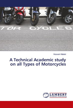 A Technical Academic study on all Types of Motorcycles