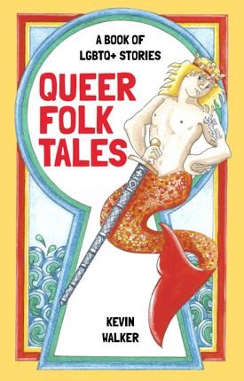 Queer Folk Tales