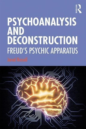 Psychoanalysis and Deconstruction