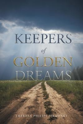 Keepers of Golden Dreams