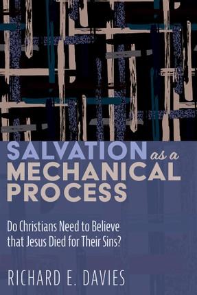 Salvation As a Mechanical Process