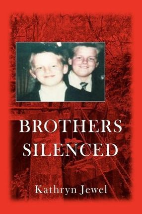 Brothers Silenced