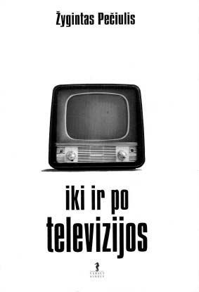 Iki ir po televizijos