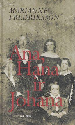 Ana, Hana ir Johana (2005)