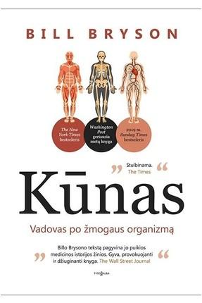 Kūnas: vadovas po žmogaus organizmą