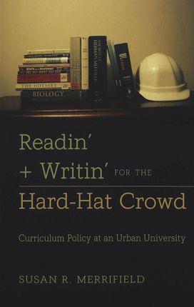 Readin' + Writin' for the Hard-Hat Crowd